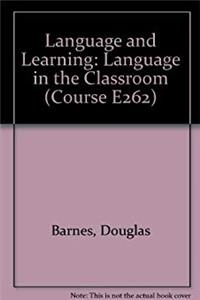 e-Book Language and Learning: Language in the Classroom Block 4 (Course E262) download