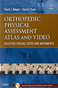 e-Book Orthopedic Physical Assessment Atlas and Video: Selected Special Tests and Movements (Musculoskeletal Rehabilitation) download