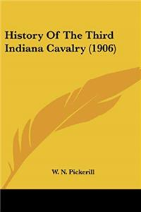 e-Book History Of The Third Indiana Cavalry (1906) download