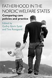 e-Book Fatherhood in the Nordic Welfare States: Comparing Care Policies and Practice download