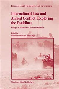 e-Book International Law and Armed Conflict: Exploring the Faultlines (International Humanitarian Law) download