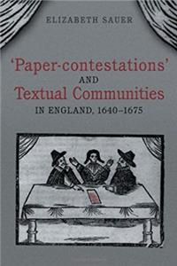 e-Book 'Paper-contestations' and Textual Communities in England, 1640-1675 (Studies in Book and Print Culture) download