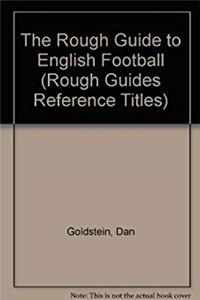 e-Book The Rough Guide to English Football (Rough Guides Reference Titles) download