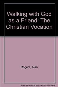 e-Book Walking with God as a Friend: The Christian Vocation download