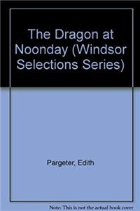 e-Book Dragon at Noonday (Windsor Selections) download