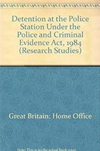 e-Book Detention at the Police Station Under the Police and Criminal Evidence Act, 1984 (Research Studies) download