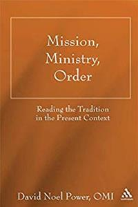 e-Book Mission, Ministry, Order: Reading the Tradition in the Present Context download
