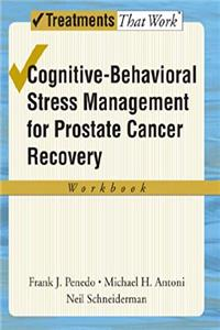 e-Book Cognitive-Behavioral Stress Management for Prostate Cancer Recovery Workbook (Treatments That Work) download