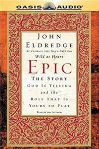 e-Book Epic: The Story God Is Telling And The Role That Is Yours To Play download