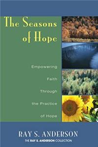 e-Book The Seasons of Hope: Empowering Faith Through the Practice of Hope (Ray S. Anderson Collection) download