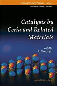 e-Book Catalysis by Ceria and Related Materials (Catalytic Science Series) download
