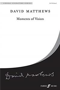 e-Book Moments of Vision: SATB, a cappella</>, Choral Octavo (Faber Edition: Choral Signature Series) download