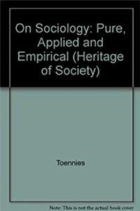 e-Book Ferdinand Toennies on Sociology Pure, Applied and Empirical Sociology (Heritage of Sociology Series) download