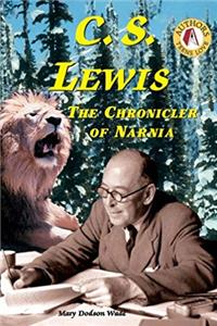 e-Book C.S. Lewis: The Chronicler of Narnia (Authors Teens Love) download
