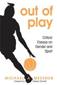 e-Book Out of Play: Critical Essays on Gender and Sport (SUNY series on Sport, Culture, and Social Relations) download