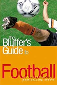 e-Book The Bluffer's Guide to Football (Bluffer's Guides) download