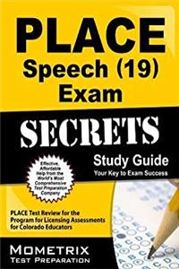 e-Book PLACE Speech (19) Exam Secrets Study Guide: PLACE Test Review for the Program for Licensing Assessments for Colorado Educators download