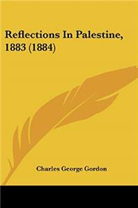 e-Book Reflections In Palestine, 1883 (1884) download