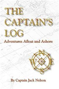 e-Book The Captain's Log: Adventures Afloat and Ashore download