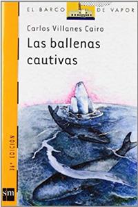 e-Book Las ballenas cautivas/ The Captured Whales (El barco de vapor: Serie naranja/ The Steamboat: Orange Series) (Spanish Edition) download