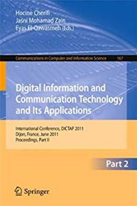 e-Book Digital Information and Communication Technology and Its Applications: International Conference, DICTAP 2011, Dijon, France, June 21-23, 2011. ... in Computer and Information Science) download