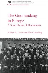 e-Book The Guomindang in Europe: A Sourcebook of Documents (China Research Monograph 52) (English, French and Chinese Edition) download
