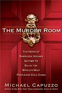 e-Book The Murder Room: The Heirs of Sherlock Holmes Gather to Solve the World's Most Perplexing Cold Ca ses download