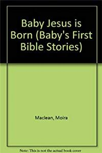 e-Book Baby Jesus Is Born (Baby's First Bible Stories) download