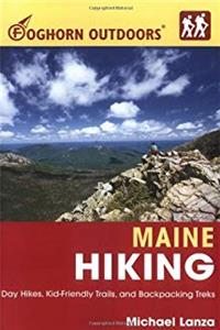 e-Book Foghorn Outdoors Maine Hiking: Day Hikes, Kid-Friendly Trails, and Backpacking Treks download