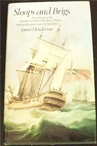 e-Book Sloops and brigs;: An account of the smallest vessels of the Royal Navy during the great wars, 1793 to 1815 download