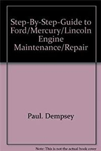 e-Book Step-by-step-guide to Ford/Mercury/Lincoln engine maintenance/repair download