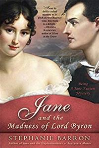 e-Book Jane and the Madness of Lord Byron: Being A Jane Austen Mystery download