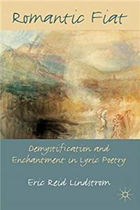 e-Book Romantic Fiat: Demystification and Enchantment in Lyric Poetry download