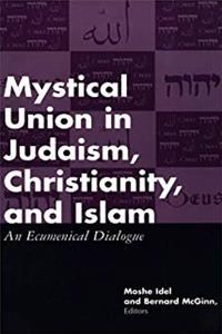 e-Book Mystical Union in Judaism, Christianity, and Islam: An Ecumenical Dialogue download