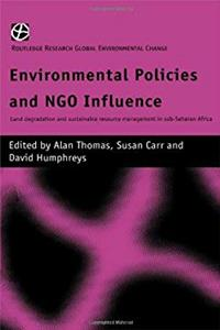 e-Book Environmental Policies and NGO Influence: Land Degradation and Sustainable Resource Management in Sub-Saharan Africa (Routledge Research Global Environmental Change Series, 4) download