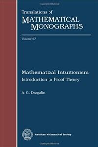e-Book Mathematical Intuitionism: Introduction to Proof Theory (Translations of Mathematical Monographs) (English and Russian Edition) download