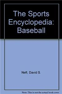 e-Book The Sports Encyclopedia: Baseball download