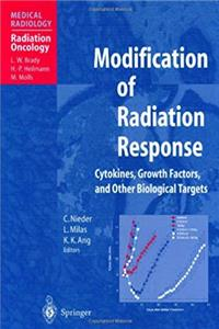 e-Book Modification of Radiation Response: Cytokines, Growth Factors, and Other Biological Targets (Medical Radiology / Radiation Oncology) download