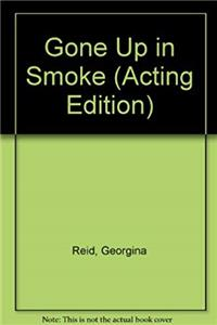 e-Book Gone Up in Smoke (Acting Edition) download
