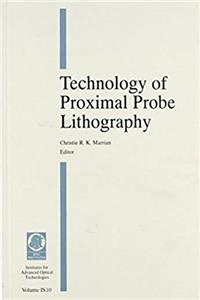 e-Book Technology of Proximal Probe Lithography (Spie Institutes for Advanced Optical Technologies, Vol Is 10) download