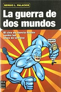 e-Book La guerra de dos mundos (Spanish Edition) download