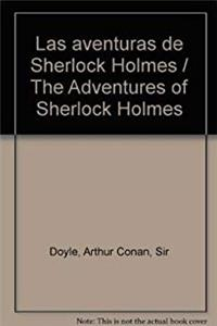 e-Book Las aventuras de Sherlock Holmes / The Adventures of Sherlock Holmes (Spanish Edition) download