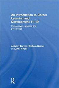 e-Book An Introduction to Career Learning  Development 11-19: Perspectives, Practice and Possibilities download