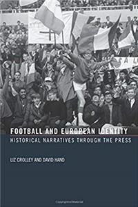 e-Book Football and European Identity: Historical Narratives Through the Press download
