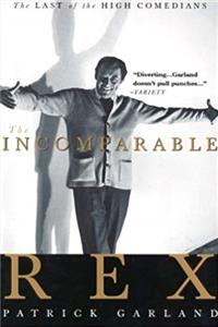 e-Book The Incomparable Rex: The Last of the High Comedians download