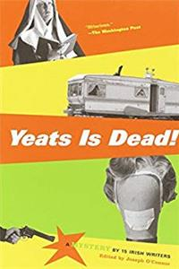 e-Book Yeats Is Dead!: A Mystery by 15 Irish Writers download