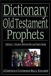 e-Book Dictionary of the Old Testament: Prophets: A Compendium of Contemporary Biblical Scholarship (Biblical Dictionaries Series) download